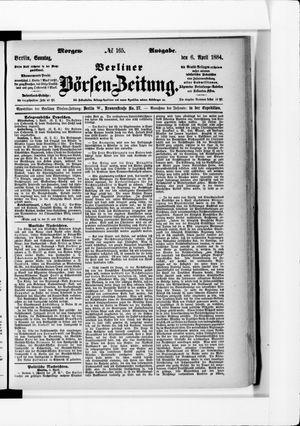 Berliner Börsen-Zeitung vom 06.04.1884