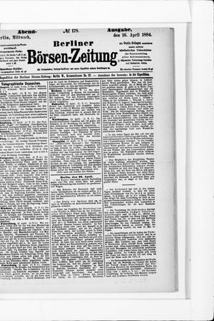 Berliner Börsen-Zeitung on Apr 16, 1884