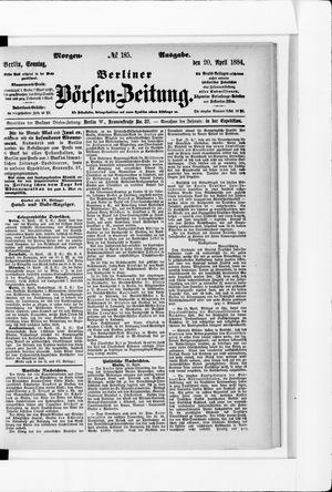 Berliner Börsen-Zeitung vom 20.04.1884