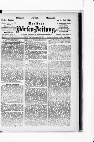 Berliner Börsen-Zeitung on Jun 15, 1884