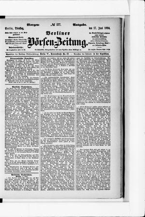 Berliner Börsen-Zeitung on Jun 17, 1884