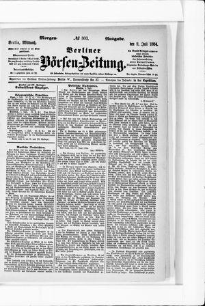 Berliner Börsen-Zeitung on Jul 2, 1884
