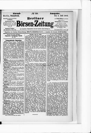 Berliner Börsen-Zeitung on Jul 5, 1884
