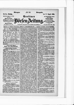Berliner Börsen-Zeitung on Aug 17, 1884