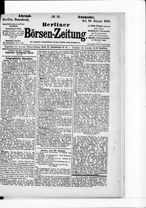 Berliner Börsen-Zeitung on Jan 10, 1885