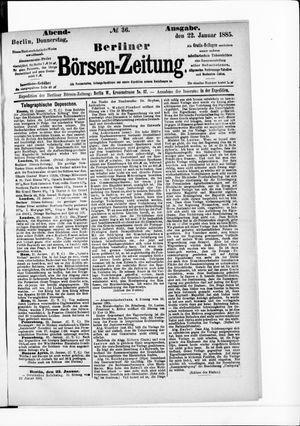 Berliner Börsen-Zeitung vom 22.01.1885
