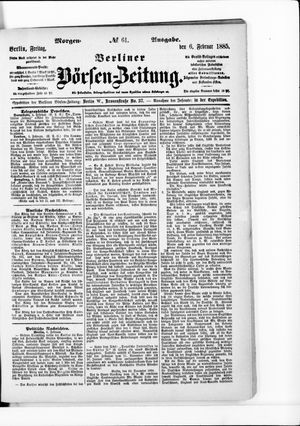 Berliner Börsen-Zeitung vom 06.02.1885