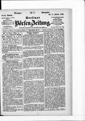 Berliner Börsen-Zeitung vom 15.02.1885