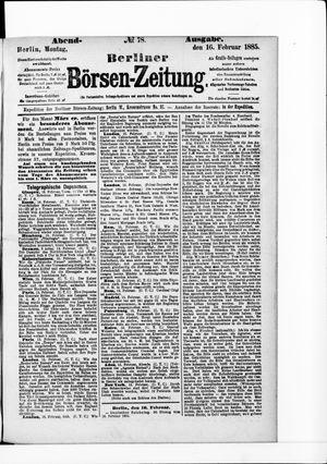 Berliner Börsen-Zeitung vom 16.02.1885