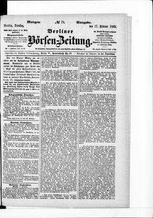 Berliner Börsen-Zeitung vom 17.02.1885