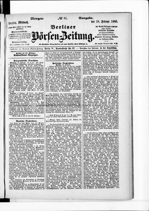 Berliner Börsen-Zeitung vom 18.02.1885
