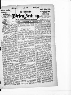 Berliner Börsen-Zeitung vom 03.03.1885