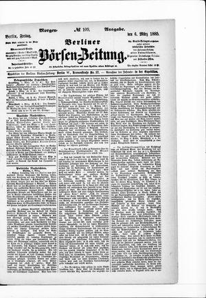 Berliner Börsen-Zeitung on Mar 6, 1885