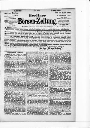 Berliner Börsen-Zeitung vom 16.03.1885