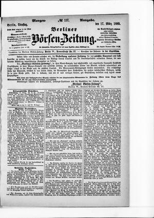 Berliner Börsen-Zeitung vom 17.03.1885
