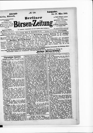 Berliner Börsen-Zeitung vom 18.03.1885
