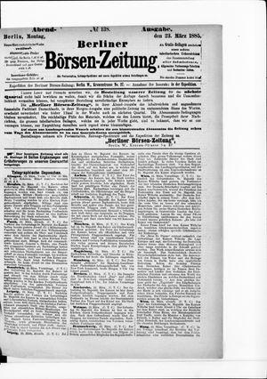 Berliner Börsen-Zeitung vom 23.03.1885