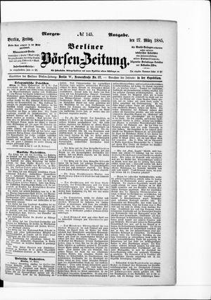 Berliner Börsen-Zeitung vom 27.03.1885