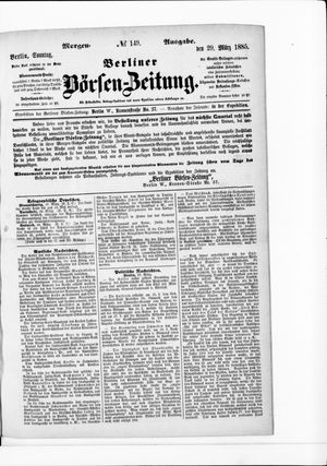 Berliner Börsen-Zeitung vom 29.03.1885