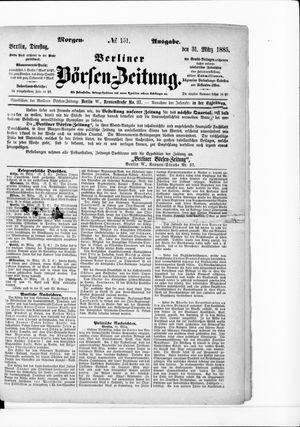 Berliner Börsen-Zeitung vom 31.03.1885