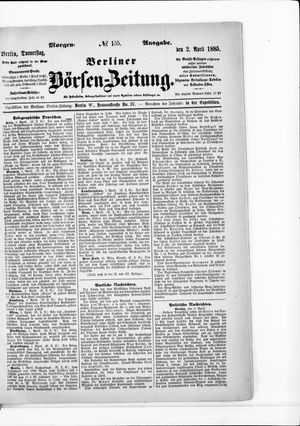 Berliner Börsen-Zeitung vom 02.04.1885