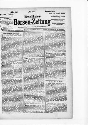 Berliner Börsen-Zeitung vom 10.04.1885