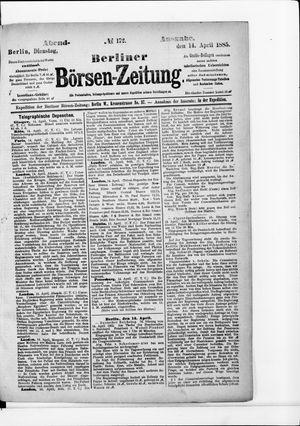 Berliner Börsen-Zeitung on Apr 14, 1885