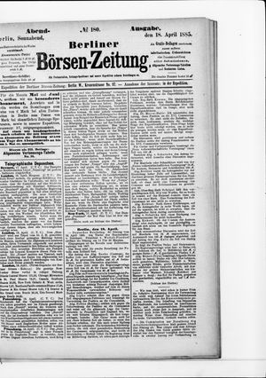 Berliner Börsen-Zeitung on Apr 18, 1885