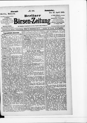 Berliner Börsen-Zeitung vom 22.04.1885