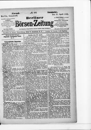 Berliner Börsen-Zeitung on Apr 25, 1885