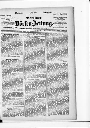 Berliner Börsen-Zeitung vom 22.05.1885