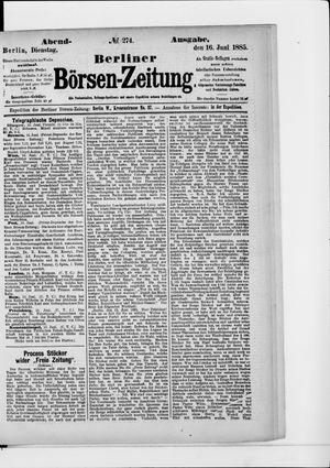 Berliner Börsen-Zeitung vom 16.06.1885