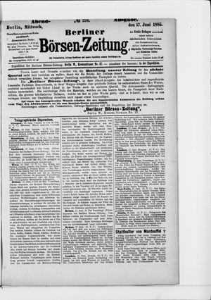 Berliner Börsen-Zeitung vom 17.06.1885
