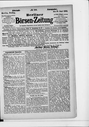 Berliner Börsen-Zeitung vom 19.06.1885