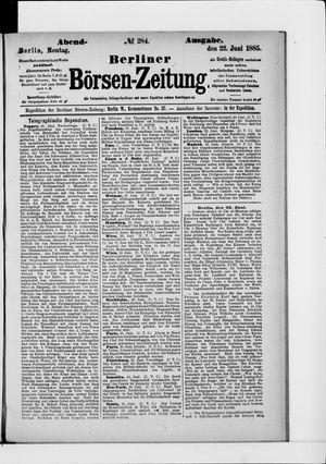Berliner Börsen-Zeitung vom 22.06.1885