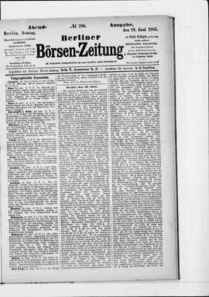 Berliner Börsen-Zeitung vom 29.06.1885