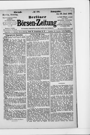 Berliner Börsen-Zeitung vom 30.06.1885
