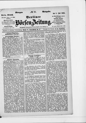 Berliner Börsen-Zeitung on Jul 8, 1885