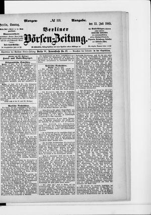 Berliner Börsen-Zeitung vom 12.07.1885