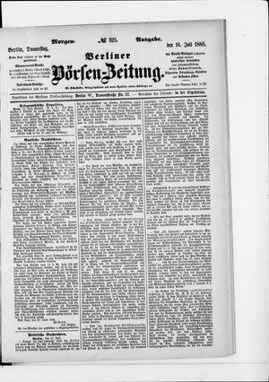 Berliner Börsen-Zeitung vom 16.07.1885