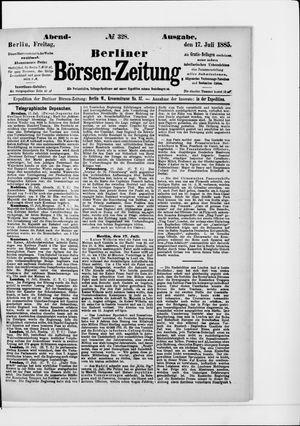 Berliner Börsen-Zeitung on Jul 17, 1885
