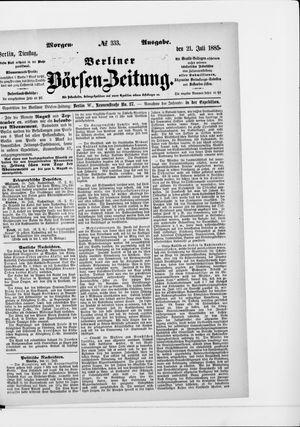 Berliner Börsen-Zeitung vom 21.07.1885