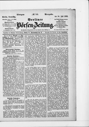 Berliner Börsen-Zeitung vom 30.07.1885