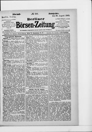 Berliner Börsen-Zeitung vom 10.08.1885