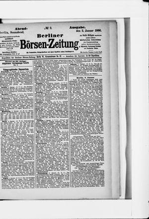 Berliner Börsen-Zeitung vom 02.01.1886