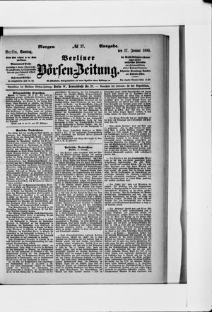 Berliner Börsen-Zeitung vom 17.01.1886