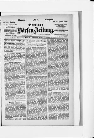 Berliner Börsen-Zeitung vom 24.01.1886