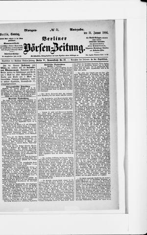 Berliner Börsen-Zeitung vom 31.01.1886
