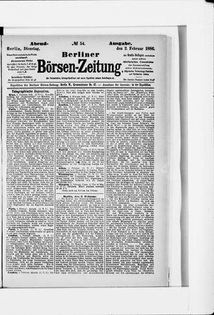 Berliner Börsen-Zeitung on Feb 2, 1886