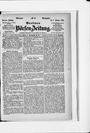 Berliner Börsen-Zeitung vom 07.02.1886